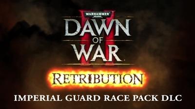 Warhammer 40,000 Dawn of War II Retribution Imperial Guard Race Pack DLC