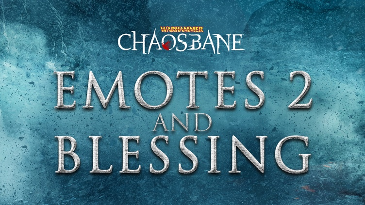 Warhammer Chaosbane Emotes 2 and Blessing фото