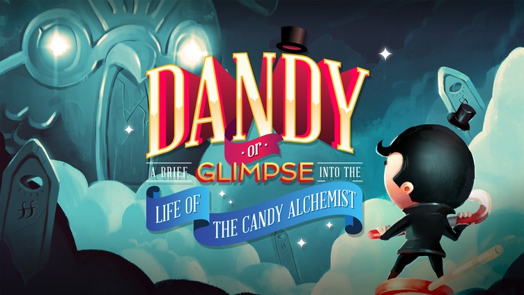 Dandy: Or a Brief Glimpse Into the Life of the Candy Alchemist фото