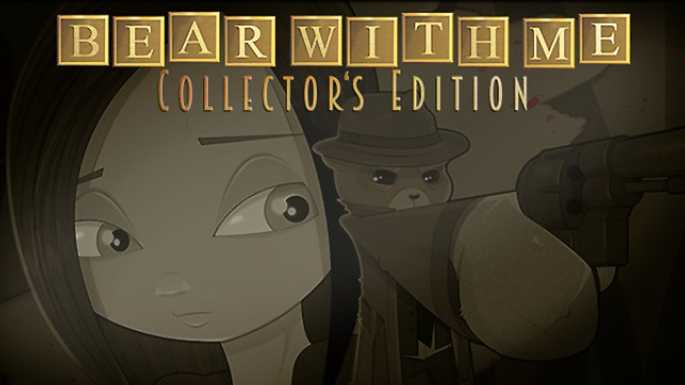 Bear With Me - Collector's Edition фото