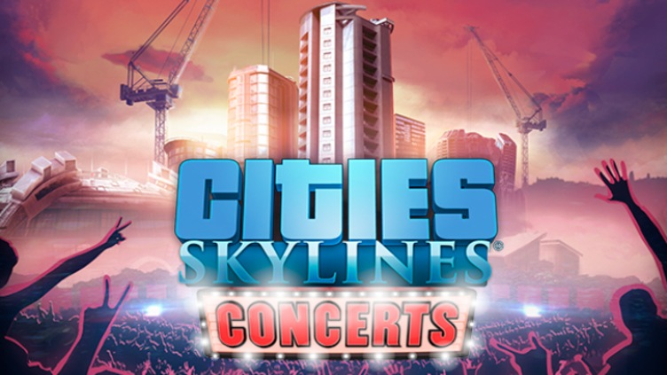 Cities: Skylines - Concerts DLC