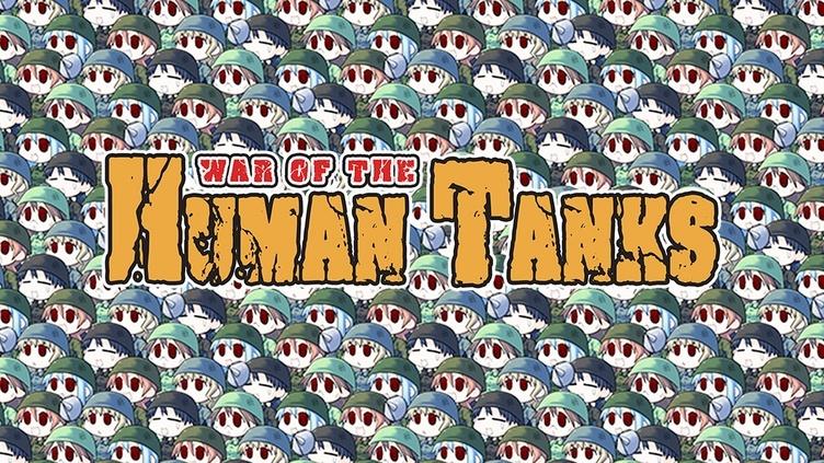 War of the Human Tanks фото