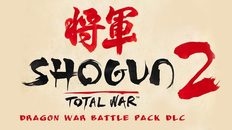 Total War: SHOGUN 2 - Dragon War Battle Pack DLC фото