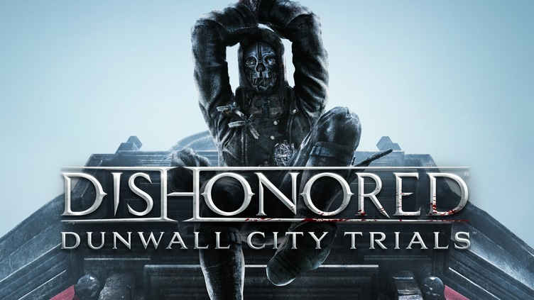 Dishonored: Dunwall City Trials DLC фото