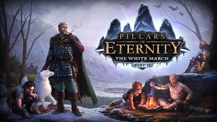 Pillars of Eternity - The White March Part II DLC