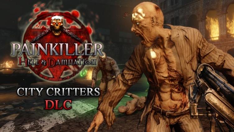 Painkiller Hell & Damnation: City Critters DLC