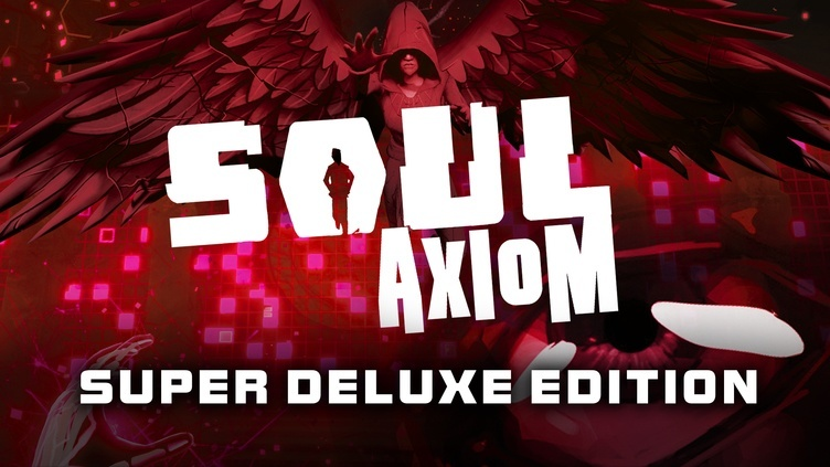 Soul Axiom Super Deluxe Edition фото
