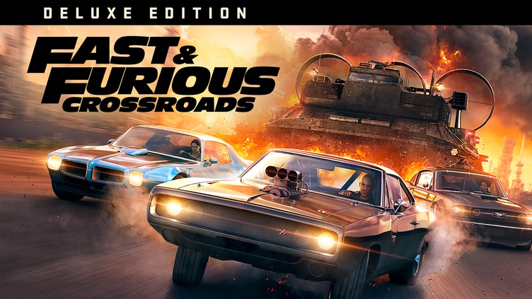 FAST & FURIOUS CROSSROADS: Deluxe Edition Early Purchase