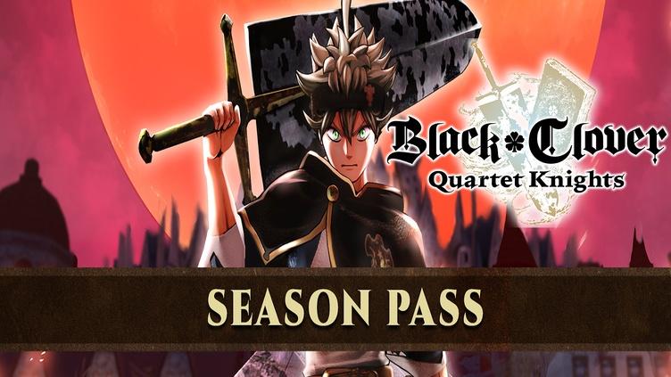 BLACK CLOVER: QUARTET KNIGHTS Season Pass