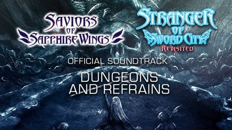 """Saviors of Sapphire Wings / Stranger of Sword City Revisited - """"Dungeons and Refrains"""" Official Soundtrack"""