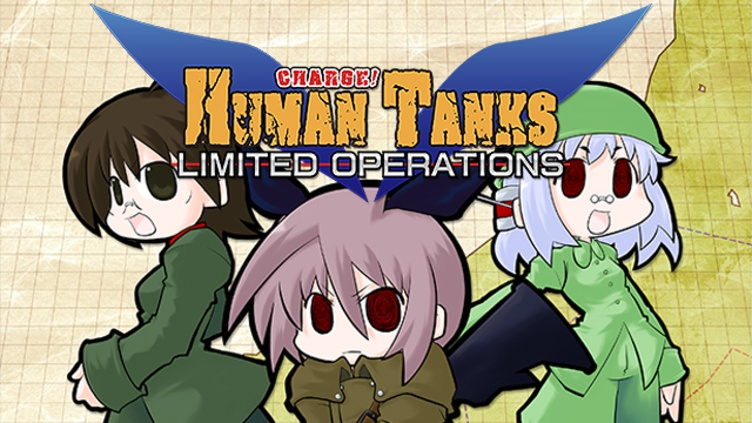 War of the Human Tanks - Limited Operations: Unlimited Edition