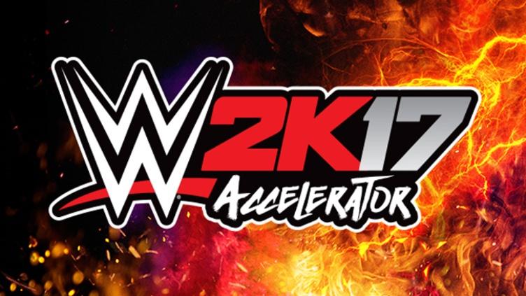 WWE 2K17 - Accelerator DLC