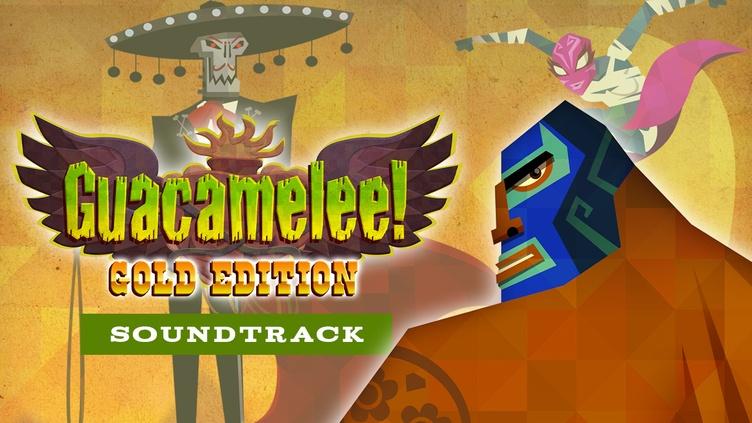 Guacamelee! Soundtrack