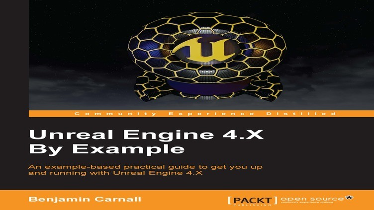 Unreal Engine 4.X By Example фото