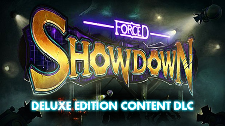 FORCED SHOWDOWN - Deluxe Edition Content DLC