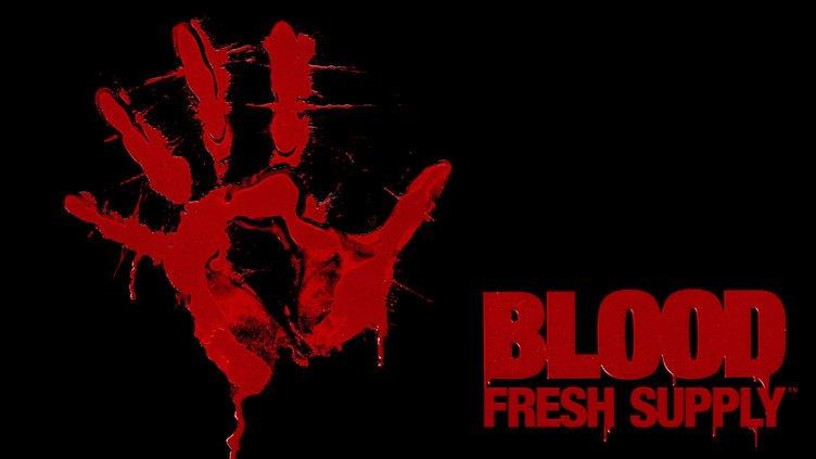 Blood: Fresh Supply фото