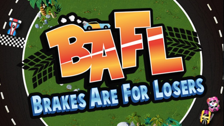 BAFL - Brakes Are For Losers фото
