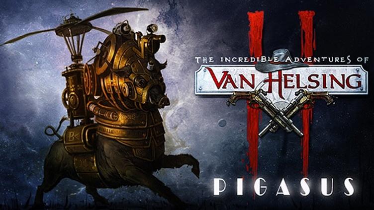 Van Helsing II: Pigasus DLC фото