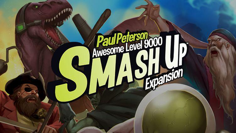 Smash Up - Awesome Level 9000