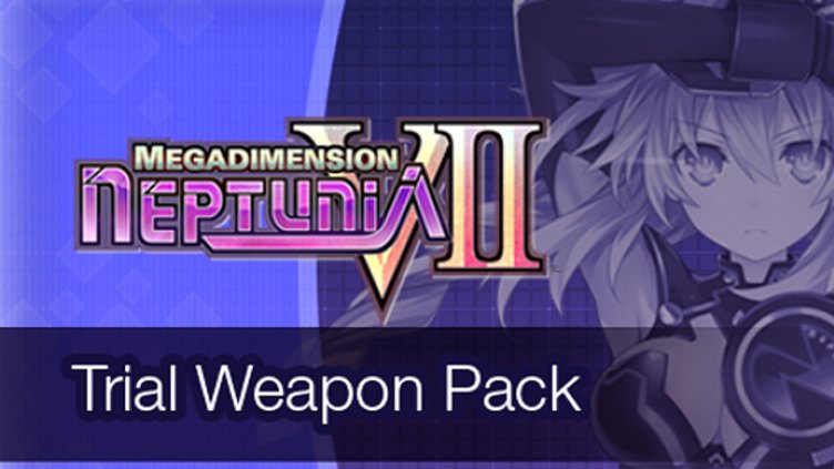 Megadimension Neptunia VII Trial Weapon Pack DLC фото