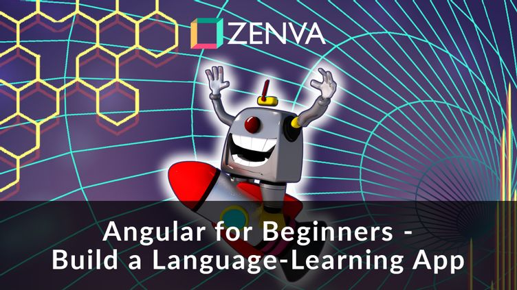Angular for Beginners – Build a Language-Learning App