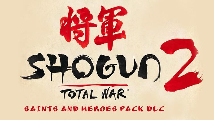 Total War: SHOGUN 2: Saints and Heroes Unit Pack DLC