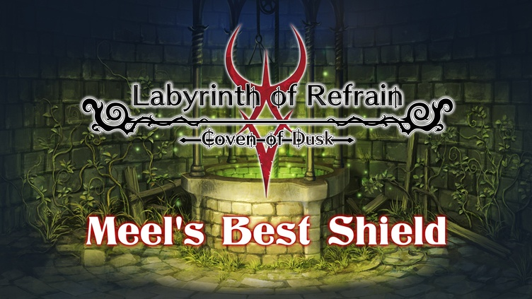 Labyrinth of Refrain: Coven of Dusk - Meel's Best Shield фото