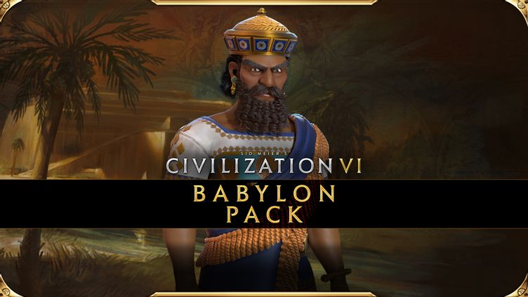 Sid Meier's Civilization® VI - Babylon Pack