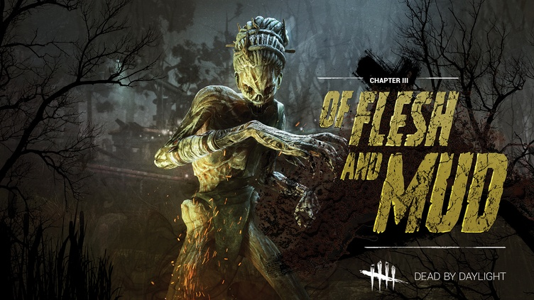 Dead by Daylight - Of Flesh and Mud Chapter фото