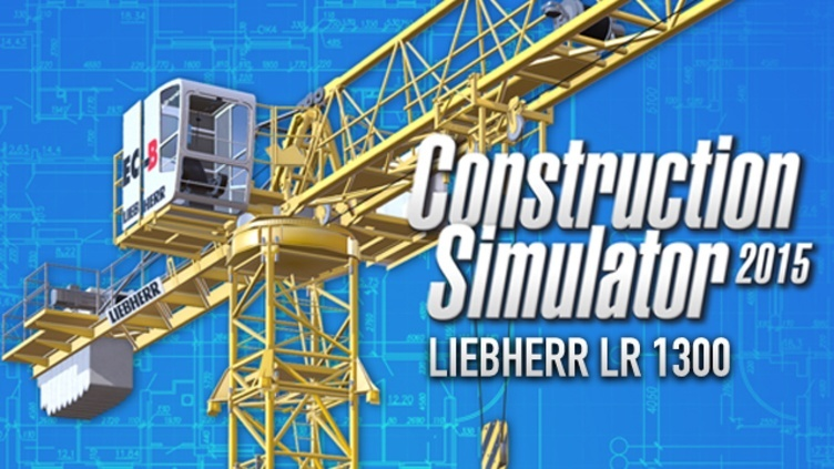 Construction Simulator 2015: Liebherr LR 1300 DLC фото