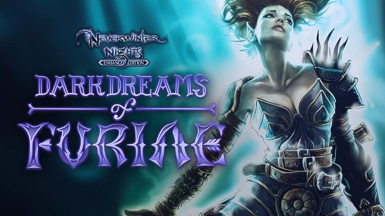 Neverwinter Nights: Enhanced Edition Dark Dreams of Furiae