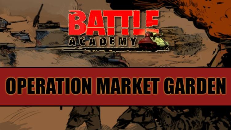 Battle Academy - Operation Market Garden DLC фото