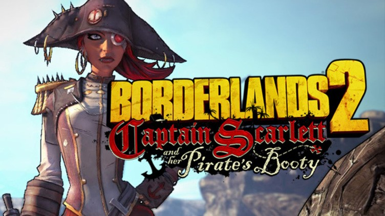 Borderlands 2 - Captain Scarlett and her Pirate's Booty DLC фото