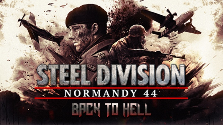 Steel Division: Normandy 44 - Back to Hell DLC фото