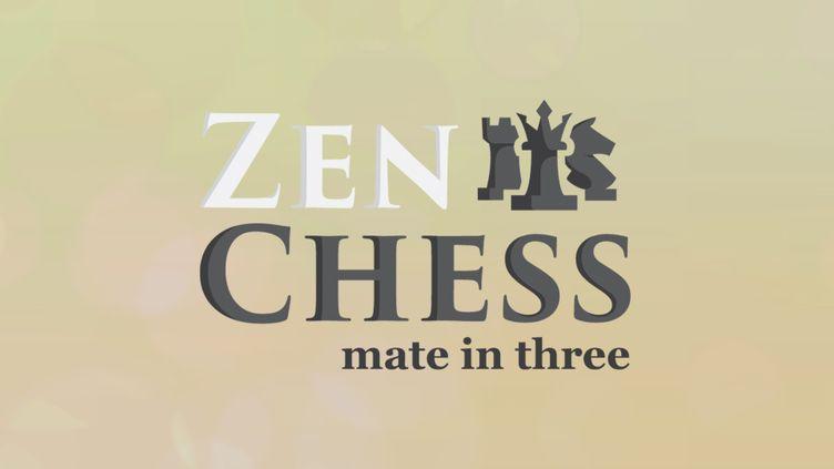 Zen Chess: Mate in Three