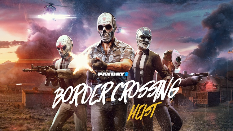 PAYDAY 2: Border Crossing Heist фото