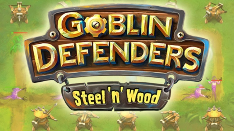 Goblin Defenders: Steel'n' Wood фото