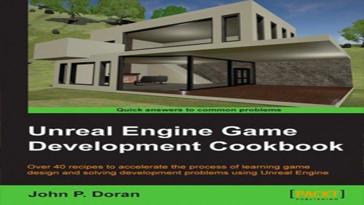 Unreal Engine Game Development Cookbook фото