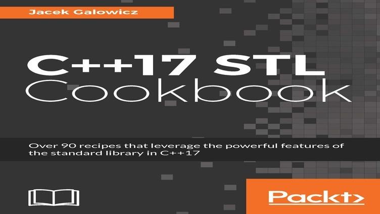 C++17 STL Cookbook