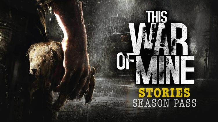 This War of Mine: Stories - Season Pass DLC