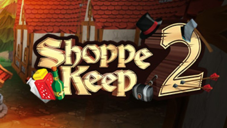 Shoppe Keep 2 - Business and Agriculture RPG Simulation фото