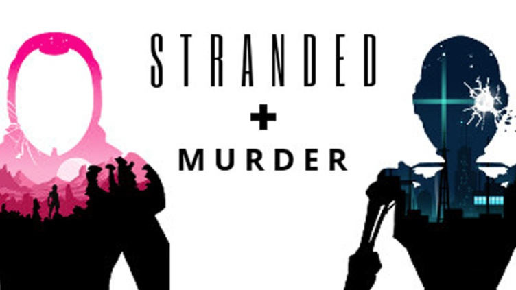 Murder and Stranded фото