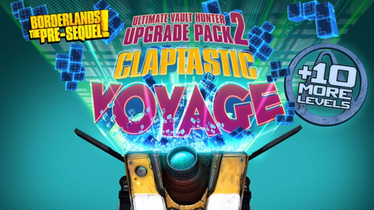 Borderlands: The Pre-Sequel - Claptastic Voyage and Ultimate Vault Hunter Upgrade Pack 2 DLC фото