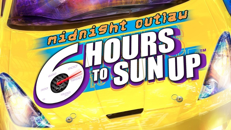 Midnight Outlaw: 6 Hours to SunUp фото