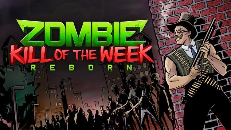 Zombie Kill of the Week - Reborn фото