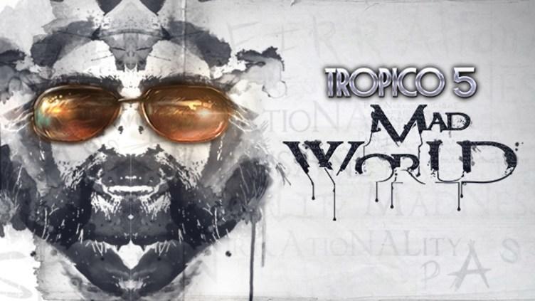 Tropico 5 - Mad World DLC фото